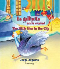 Cover La gallinita en la ciudad (Bilingual Edition)