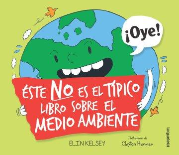 Cover Este no es el típico libro sobre el medio ambiente