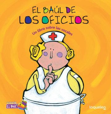 Cover El baúl de los oficios: Un libro sobre las vocales