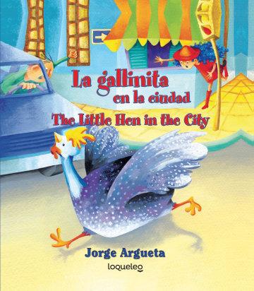 Cover La gallinita en la ciudad (Bilingual Edition)