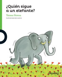 Cover ¿Quién sigue a un elefante?