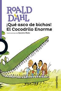 Cover ¡Qué asco de bichos! El Cocodrilo Enorme