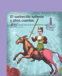 Cover El sastrecillo valiente y otros cuentos