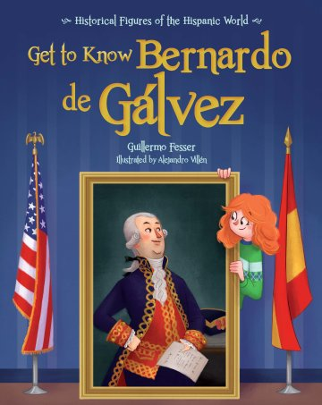 Cover Get to Know Bernardo de Gálvez