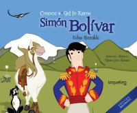 Cover Conoce a Simón Bolívar (Bilingual Edition)