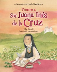 Cover Conoce a Sor Juana Inés de la Cruz