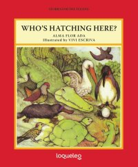 Cover Who's Hatching Here?