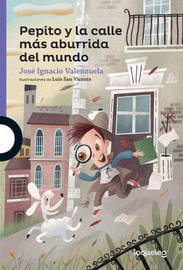 Cover Pepito y la calle más aburrida del mundo