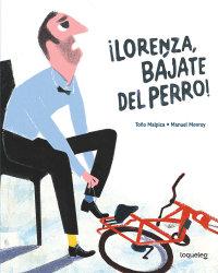 Cover ¡Lorenza, bájate del perro!