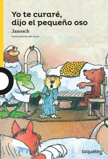 Cover Yo te curaré, dijo el pequeño oso
