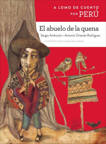Cover A lomo de cuento por Perú: El abuelo de la quena