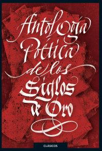 Cover Antología poética de los Siglos de Oro