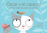 Cover Óscar y el caracol: un libro sobre las cosas que usamos