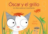 Cover Óscar y el grillo: un libro sobre el movimiento