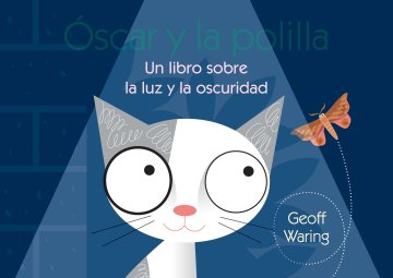 Cover Óscar y la polilla: un libro sobre la luz y la oscuridad