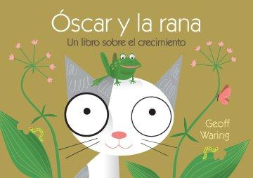 Cover Óscar y la rana: un libro sobre el crecimiento