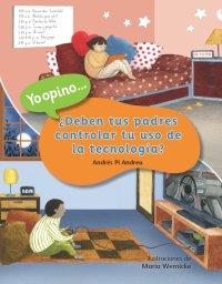 Cover ¿Deben tus padres controlar tu uso de la tecnología?