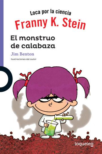 Cover Franny K Stein. El monstruo de calabaza