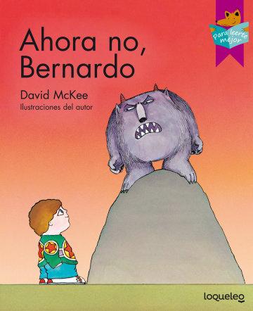 Portada Ahora no, Bernardo