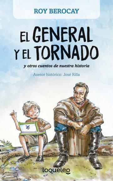 Portada El general y el tornado y otros cuentos de nuestra historia