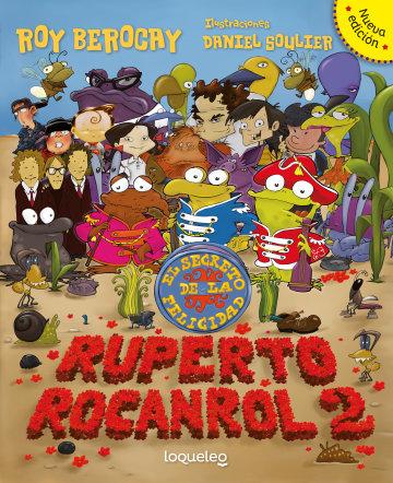 Portada Ruperto rocanrol 2. El secreto de la felicidad