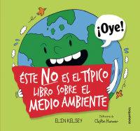 Portada Éste no es un libro típico sobre el medio ambiente