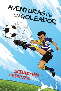 Portada Aventuras de un goleador/ Diario de un arquero