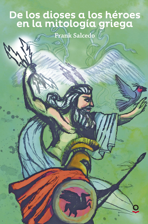 De los dioses a los héroes en la mitología griega
