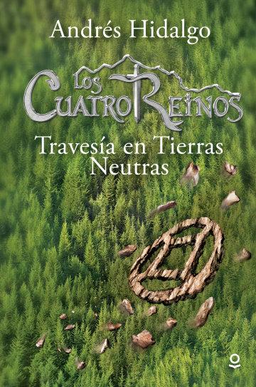 Portada Los Cuatro Reinos: Travesía en tierras neutras