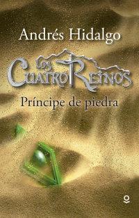 Portada Los Cuatro Reinos: Príncipe de piedra